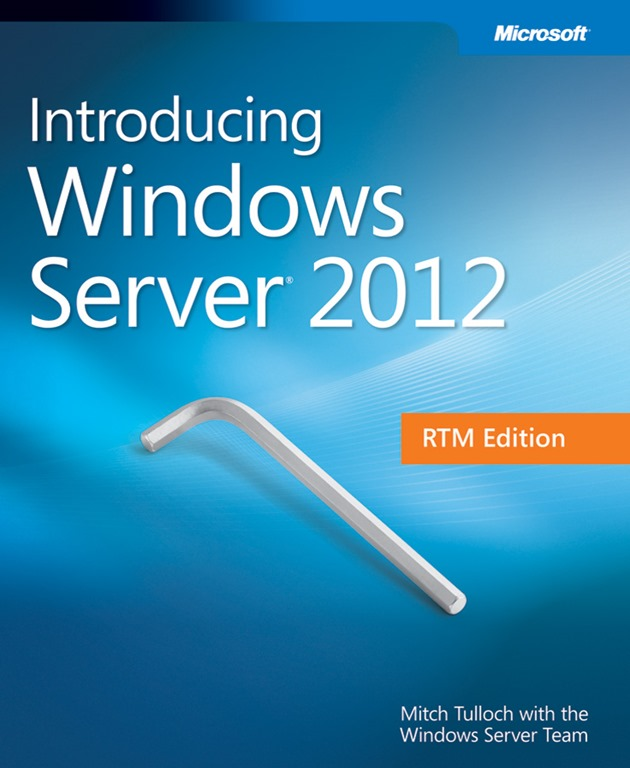 Free Updated Introducing Windows Server 2012 – RTM Edition Ebook